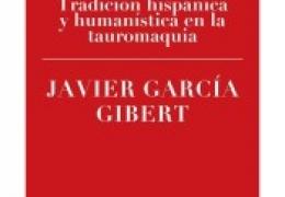 """FORO TAURINO - Presentación del libro """"A la luz del toreo: tradición hispánica y humanística en la tauromaquia"""""""