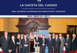 LA GACETA DEL CASINO DE AGRICULTURA - Nº13 - ENERO-FEBRERO 2015