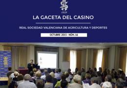 LA GACETA DEL CASINO DE AGRICULTURA - Nº16 - OCTUBRE 2015