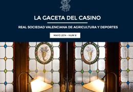 La Gaceta del Casino de Agricultura - Nº8 - MAYO 2014