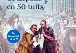 """PRESENTACIÓN LIBRO - """"La historia de España en 50 tuits"""" de Yuri Aguilar/Miguel Poyatos"""