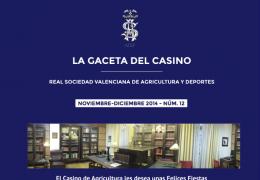 LA GACETA DEL CASINO DE AGRICULTURA - Nº12 - NOVIEMBRE-DICIEMBRE 2014