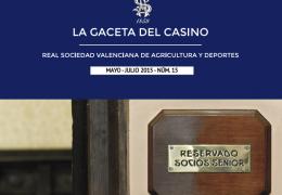 LA GACETA DEL CASINO DE AGRICULTURA - Nº15 - MAYO-JULIO 2015
