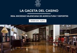 La Gaceta del Casino de Agricultura - Nº6 - MARZO 2014