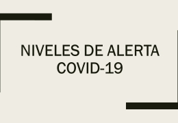 Informe Semanal Niveles Alerta COVID-19