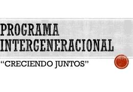 """Programa Intergeneracional """"Creciendo Juntos"""" Curso 2017 - 2018"""